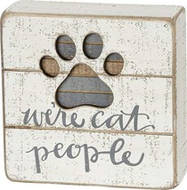 Primitives by Kathy 38233 Hand-Lettered Slat Box Sign, We're Cat People - $11.95