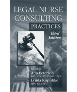 Legal Nurse Consulting, Third Edition (2 Volume Set) Kopishke, Lynda and... - $250.17