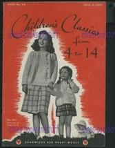 CHILDREN'S CLASSICS 4-14 Chadwick's Red Heart Yarn 1944 * knitting instr... - $6.88