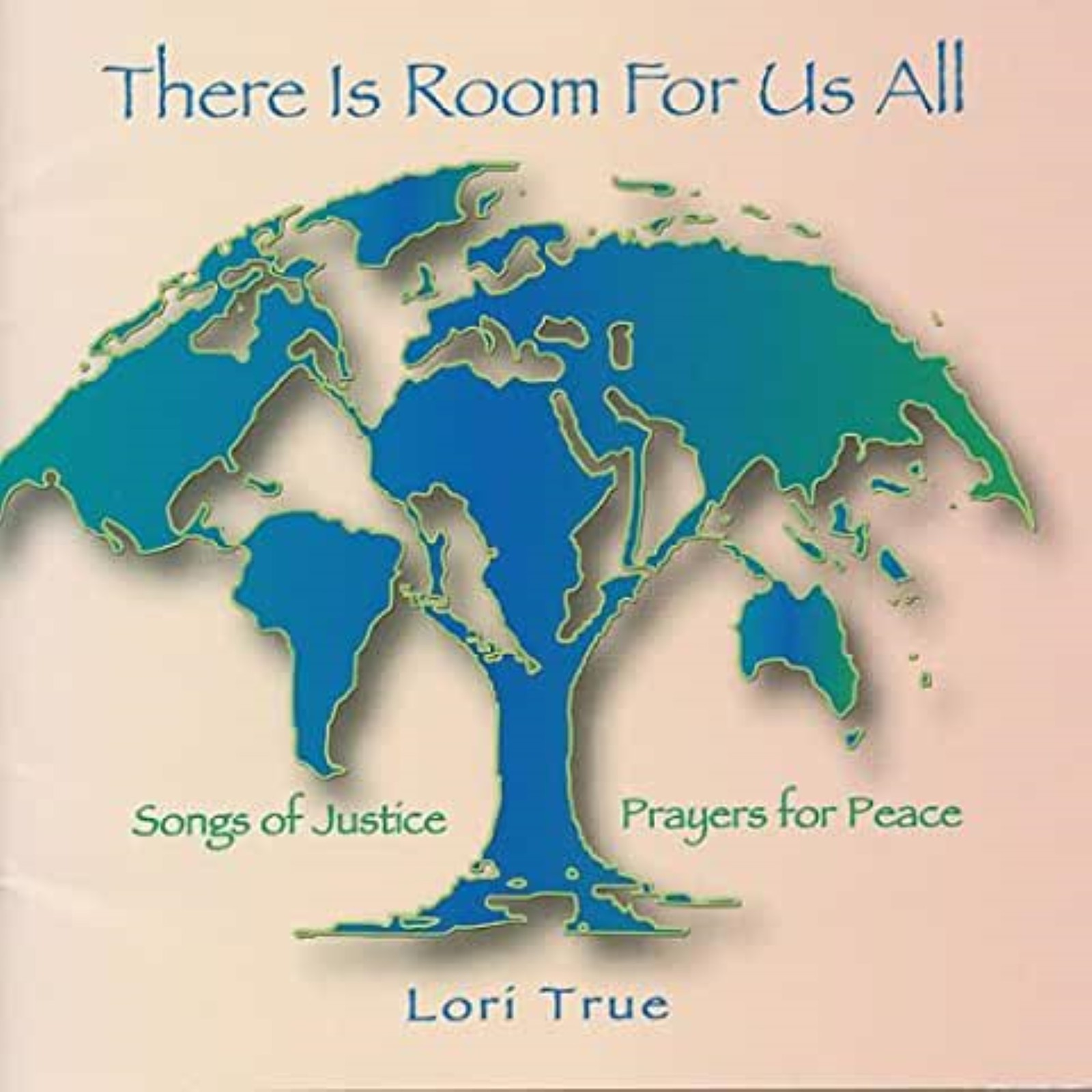 There Is Room for Us All by Lori True Cd