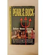 PEARL S BUCK/ SATAN NEVER SLEEPS VINTAGE CARDINAL PAPERBACK/1962 1ST ED - $1.88