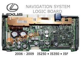 Logic Board For Lexus IS250 IS350 Isf Navigation Radio Monitor 2006 2007 2008 09 - $494.01