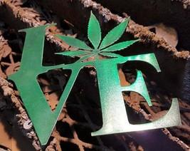 Love Leaf Pot Marijuana Ganja Steel Wall Hanging - $40.00