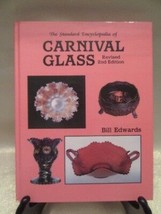 "THE STANDARD ENCYCLOPEDIA OF ""CARNIVAL GLASS"" REVISED 2ND ED BY BILL EDW... - $18.99"
