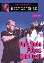 Erik Paulson Best Defense #1 Vale Tudo Focus Mitt Drills DVD MMA shoot w... - $22.00