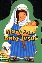 Mary and the Baby Jesus (My Bible Friends) [Board book] Davidson, Alice ... - $2.96