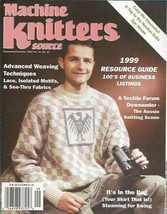 Machine Knitters Source Sept Oct 1999 Magazine Advanced Weaving Patterns... - $5.93