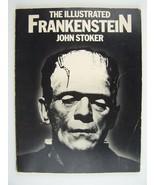 The Illustrated Frankenstein Paperback by John Stoker - $27.14
