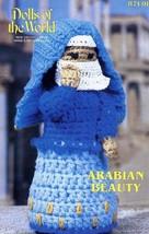 """Arabian Beauty 10.5"""" Doll Annie's Dolls of the World Crochet Pattern Lea... - $4.47"""