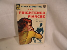 The Frightened Fiancee Paperback Book Dell 838 George Harmon Coxe 1955 - $2.49