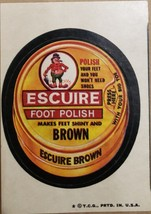 1974/ 6th S TOPPS WACKY sticker Escuire Foot Polish Make Feet Shiny and Brown - $1.95