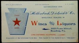 1900 antique HOLLENBACH DIETRICH WINE&LIQUOR READING,PA - $42.50