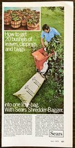 1973 Sears Shredder Bagger PRINT AD Leaves Clippings Twigs in One Little... - $10.89