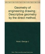 Geometry of engineering drawing;: Descriptive geometry by the direct met... - $17.97