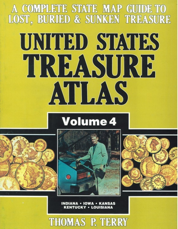 United States Treasure Atlas Volume 4 ~ Lost & Buried Treasure