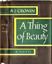 A Thing of Beauty by AJ Cronin 1956-Hardcover Like new Condition - $8.95