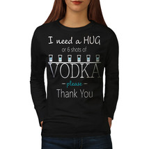 Hug Or Vodka Tee Funny Quote Women Long Sleeve T-shirt - $14.99