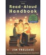 The Read-Aloud Handbook: Sixth Edition Trelease, Jim - $6.68