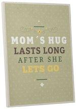 "Pingo World 0108QAOPGAM ""Mom's Hug"" Inspirational Motivational Happiness... - $54.40"