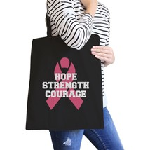 Hope Strength Courage Black Canvas Bags - $14.99