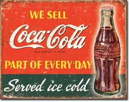 Coca Cola Coke Part of Every Day Advertising Vintage Retro Wall Metal Ti... - $14.99