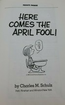 Here comes the April Fool! (Peanuts parade) by Schulz, Charles M Good Co... - $11.88