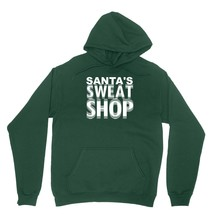 Santas Sweat Shop Shirt Funny North Pole Elf Protest Unisex Forest Green Hoodie  - $24.95+