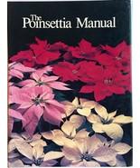 The Poinsettia Manual Spiral Bound 1990 Paul Ecke Ranch - $49.45
