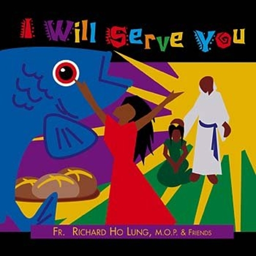 I will serve you by fr. richard ho lung mop2