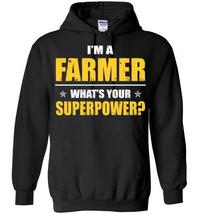I'm A Farmer What's Your Superpower Blend Hoodie - $32.99+