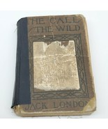 The Call of the Wild Jack London  antique book approximately 1915 (ed) - $15.84