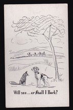 Will You... Or Shall I Bark Vintage Artists Signed Postcard Zito - $2.59