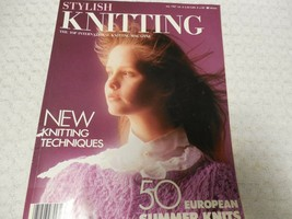 1987 Stylish Knitting Magazine 50 European Summer Knits New Techniques - $6.28