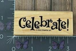 Stampin' Up! Celebrate! Rubber Stamp 2002 Wood Mount #V91 - $2.48