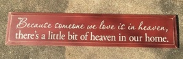 SC8050B - Someone's in Heaven Sign - $35.95