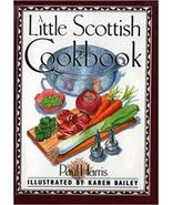 A LITTLE SCOTTISH COOKBOOK HARDCOVER – IMPORT, JUNE 27, 1998 - $7.00