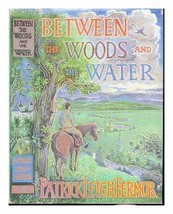 Between the Woods and the Water Fermor, Patrick Leigh image 2