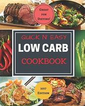 Quick N' Easy Low Carb Cookbook: Simple | Delicious | Diet Friendly [Pap... - $14.85