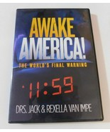 Awake America! The World's Final Warning 11:59 Drs. Jack & Rexella Van I... - $12.00