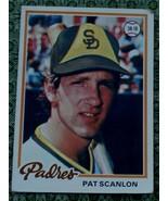 Pat Scanlon, Padres, 1978 #611 Topps  Baseball Card - GD COND - CLASSIC ... - $2.96