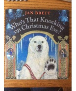 Who's that knocking on a Christmas Eve? Jan Brett holiday story Hardcove... - $12.97