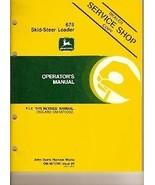 John Deere 675 Skid Steer Loader Operators Manual - $19.97