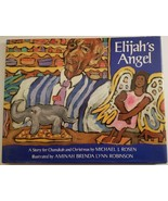 Elijah's Angel A Story for Chanukah and Christmas by Michael J. Rosen Ha... - $5.93