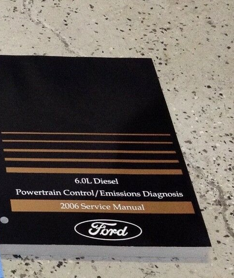 Primary image for 2006 Ford 6.0L DIESEL Powertrain Control Emission Diagnosis Service Shop Manual