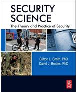 Security Science : The Theory and Practice of Security by Clifton Smith - $49.99