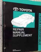 1990 Toyota Celica Convertible Riparazione Servizio Negozio Manuale Libr... - $30.69