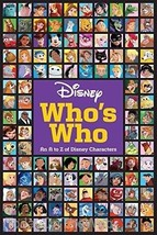 Disney Who's Who (With More Than 500 Characters) Paperback  by Disney Bo... - $10.62