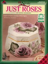 Tole Decorative Painting Just Roses Donna Dewberry Book 19 Projects  - $13.99