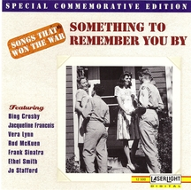 Songs That Won The War CD Something To Remember You By - $1.99
