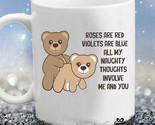 Funny Teddy Bear Fuckin Valentine Love Quote Couple Bear Loving 11Oz Coffee Mug